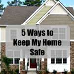 5 Ways to Keep My Home Safe: Important reminders on how you can take steps to keep your house a safe place for your children. #MakeSafeHappen #IC #ad #MyHigh5