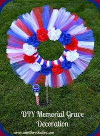 DIY Memorial Grave Decoration