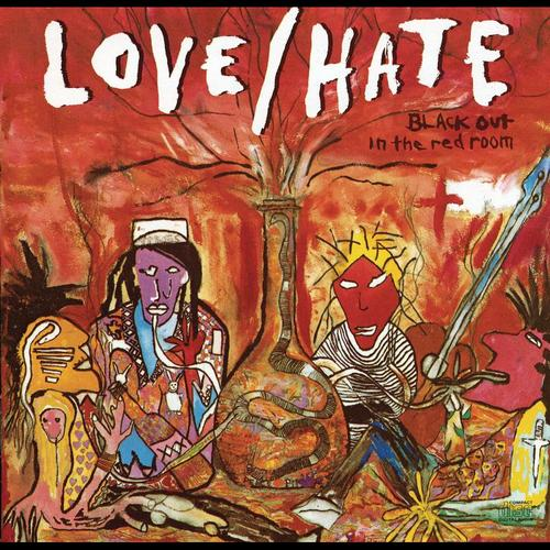Classic Albums: Love/Hate - Blackout In The Red Room