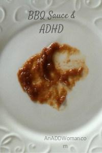 BBQ Sauce & ADHD