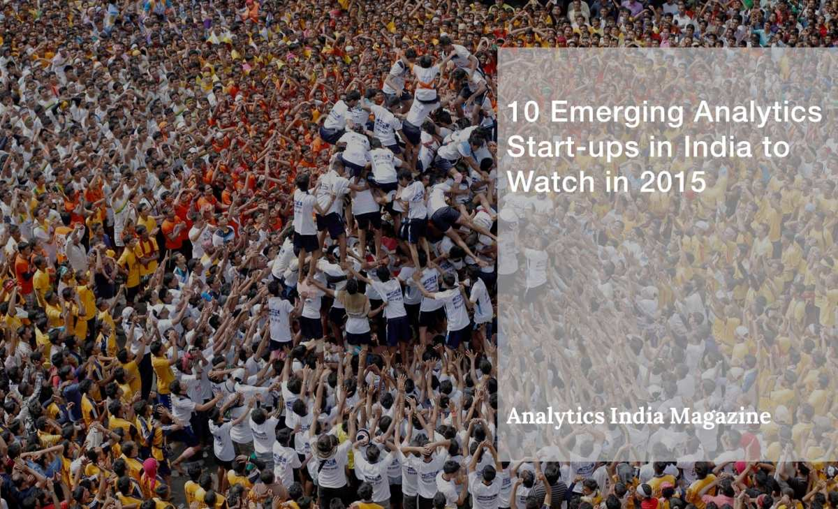 10 Emerging Analytics Start-ups in India to Watch in 2015