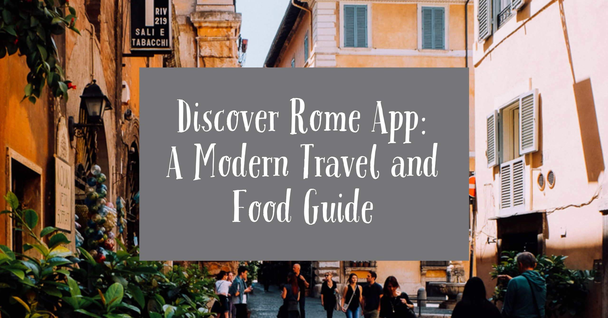 Voda.it/cucina Italiana Discover Rome New App Updates An American In Rome