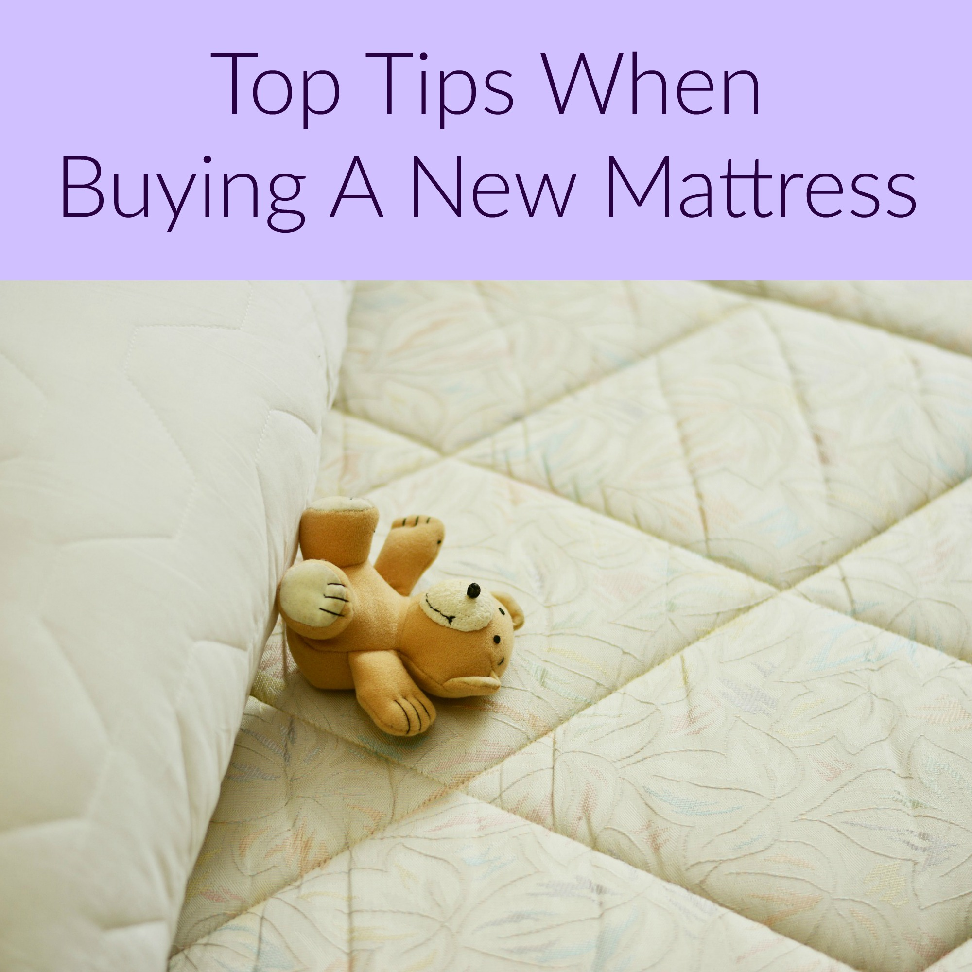 Buying A Mattress Top Tips When Buying A New Mattress A Nation Of Moms