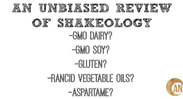 Shakeology - an unbiased review Ancestral Nutrition