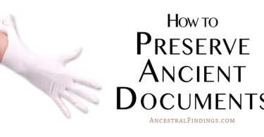 How to Preserve Ancient Documents