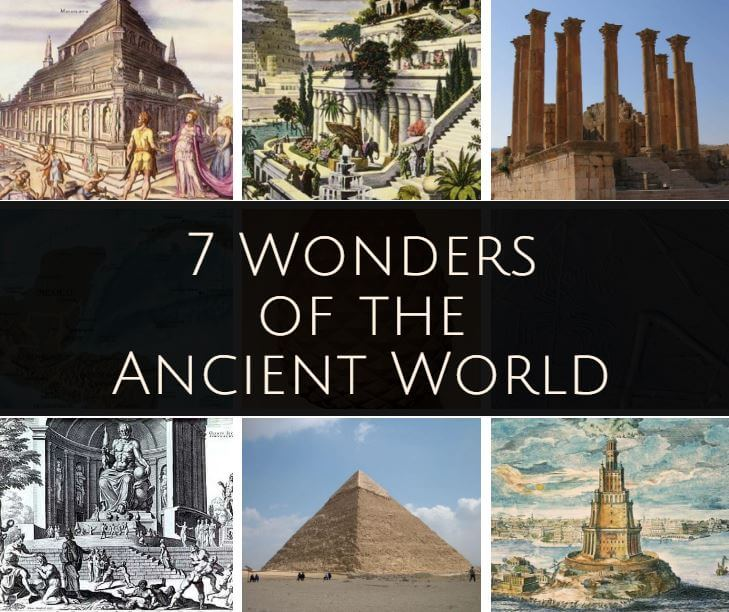 Seven Wonders Of The Ancient World Complete List and History