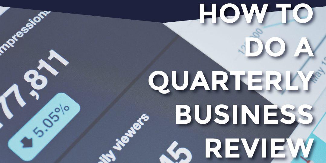 TBL 027 - How to do a quarterly business review - Andrew Heim