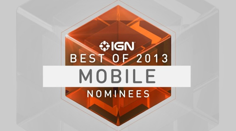2013 Mobile Game of the Year Nominees