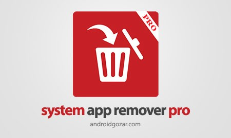 the system uninstaller system app remover pro 3.6.2019