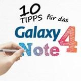 10 wertvolle Tipps für das Samsung Galaxy Note 4