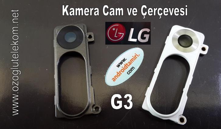 LG G2-G3-G4 Kamera Cam ve Çerçevesi