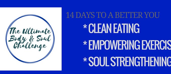 Join Me on a 14 Day Body and Soul Challenge