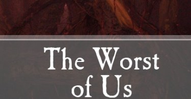 the worst of us