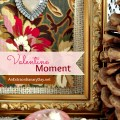Simple Valentine Moment :: AnExtraordinaryDay.net