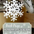 Book Page Snowflakes Tutorial :: AnExtraordinaryDay.net