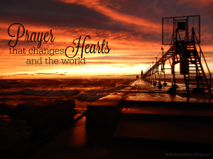 Prayer that Changes Hearts and the World ::  JoyDay!