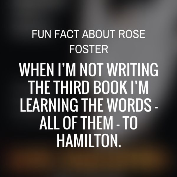 Fun Fact- Rose Foster