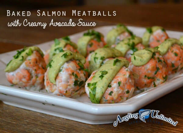 Baked Salmon Meatballs with Creamy Avocado Sauce | Angling Unlimited