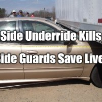 What Will It Take To Convince US That Side Underride KILLS But Side Guards Save Lives?