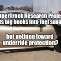 DOE pours millions into SuperTruck fuel savings research projects; $0 devoted to side underride protection?