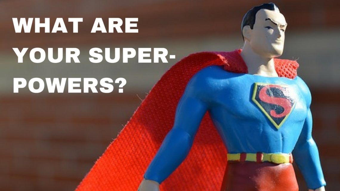 How to discover your superpowers (and get the job you want)