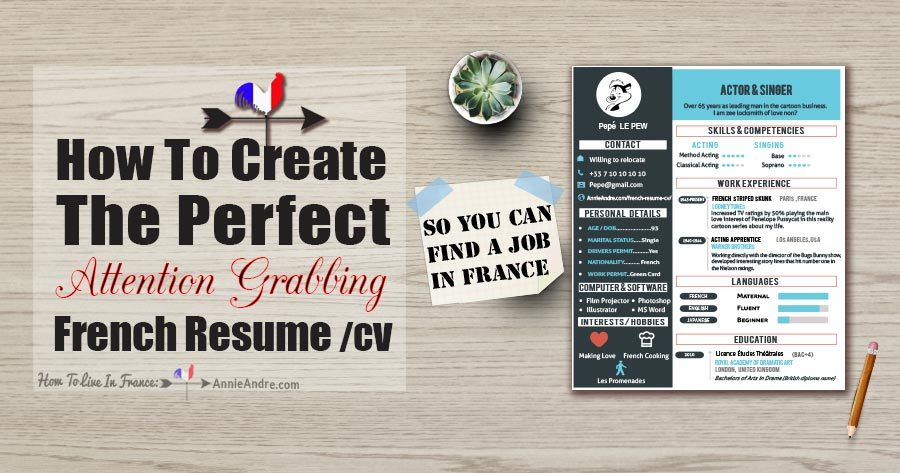 Want To Find A Job In France? How To Create The Perfect French Resume/CV
