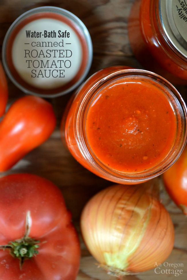 Water-Bath Safe Canned Roasted Tomato Sauce An Oregon Cottage