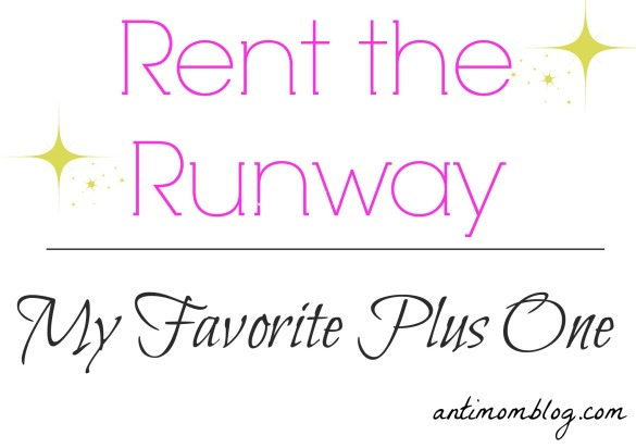 Rent The Runway : My Favorite Plus One