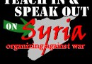 Syria Teach-in and Speak Out: Organizing Against War