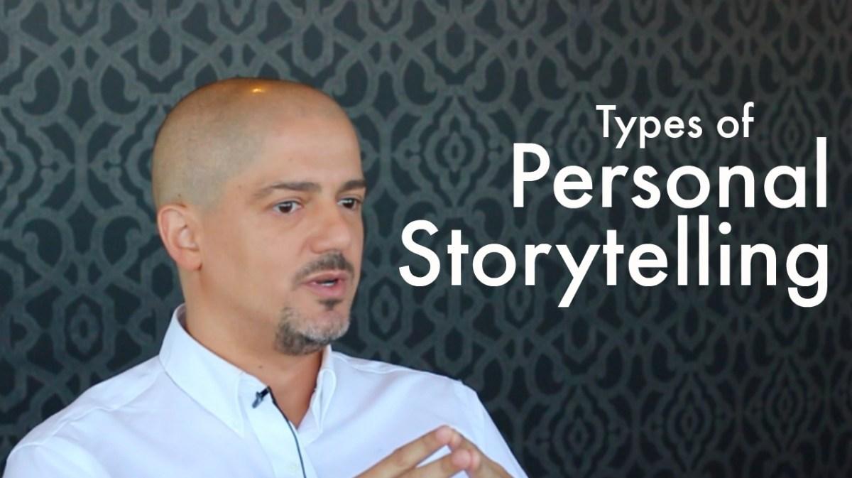 5 Types of Storytelling for Personal Branding (Video)   Antonio Nunez on Storytelling