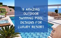 5 Amazing Outdoor Swimming Pool Designs for Luxury Resort