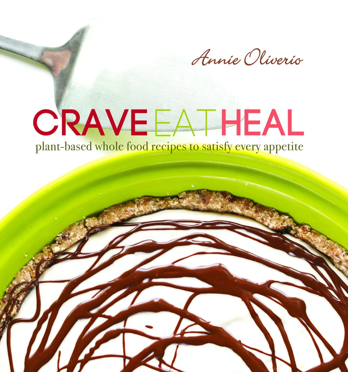 Pre-Order My Cookbook Crave Eat Heal + Get A Bonus E-Cookbook!