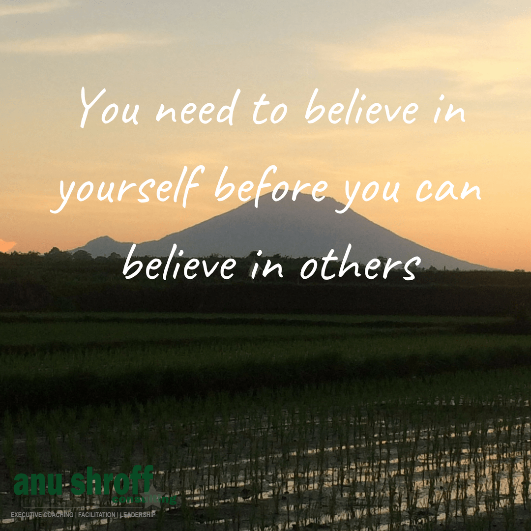 you-need-to-believe-in-yourself-before-you-can-believe-in-others