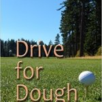Drive for Dough