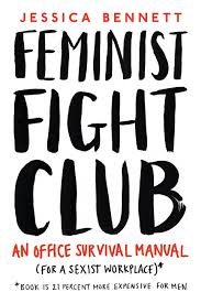 feminist fight club, jessica bennett, equality, empowerment