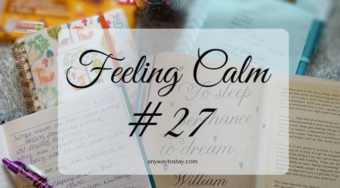 Feeling Calm #27