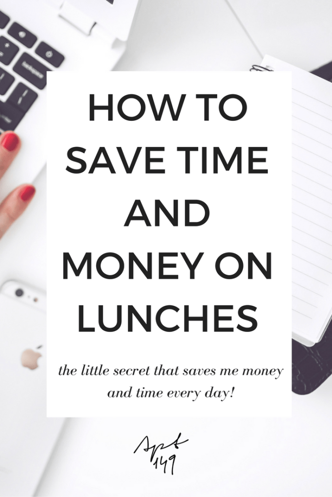 How to Save Time and Money on Lunches