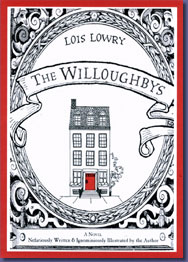 "The Orphan Story Tumbles Home: A Review of Lois Lowry's ""The Willoughbys"" (2/4)"