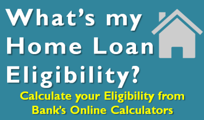 How much Home Loan am I eligible for?