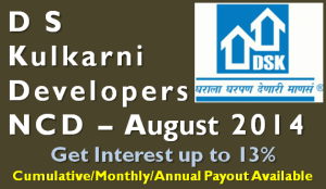 D S Kulkarni NCD - August 2014 - Should you Invest