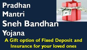 Pradhan Mantri Sneh Bandhan Yojana