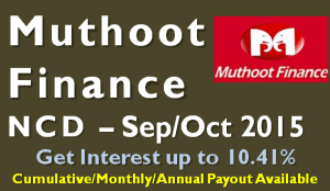 Muthoot Finance NCD – Sep/Oct 2015 – Should you Invest?