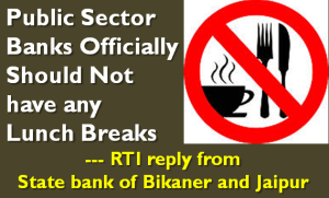 Public Sector Banks Officially Should Not have any Lunch Breaks