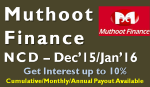 Muthoot Finance NCD – Dec'15/Jan'16 – Should you Invest?