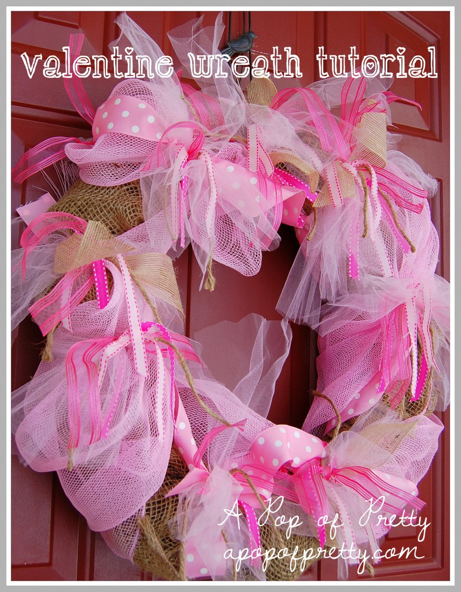 Valentines Ideas: How to Make a Wreath {Pink Tulle, Ribbon & Burlap}