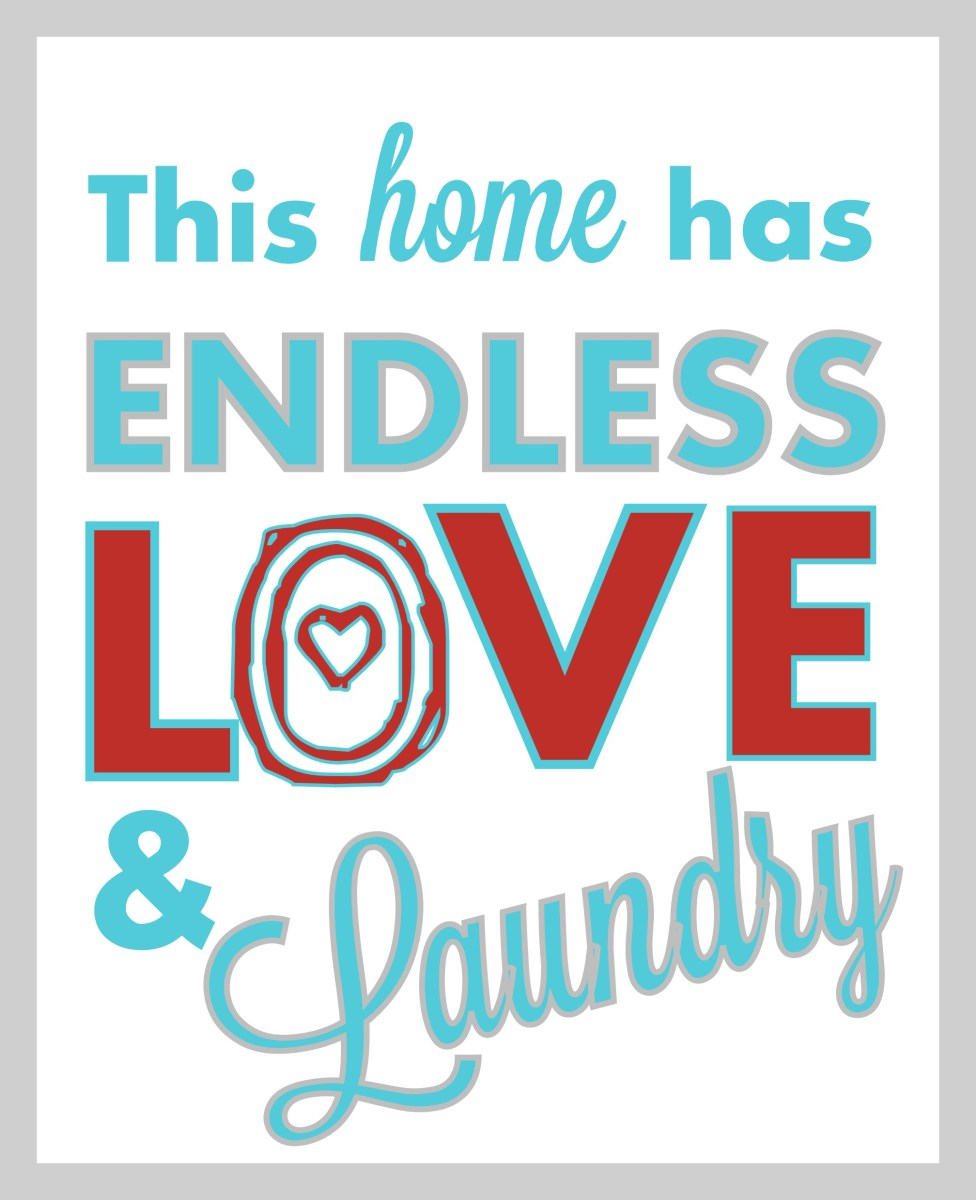 "Giant Laundry Room Sign Tutorial: ""Endless Love & Laundry""(+ Free Printable!)"