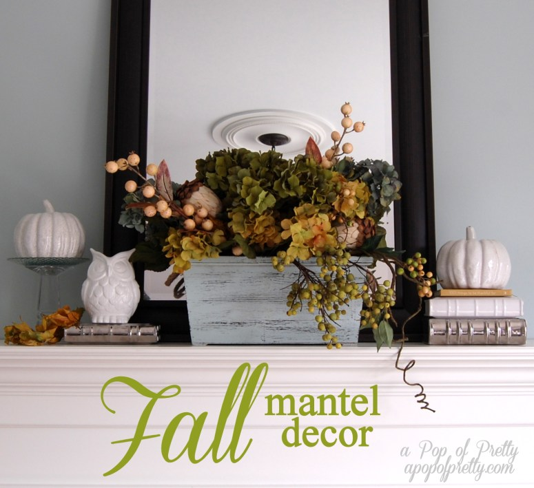 Decorating With Fall Colors: Decorate A Fall Mantel / Mantle (without Traditional Fall