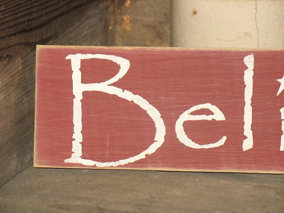 Laundryroom Believe Wood Sign
