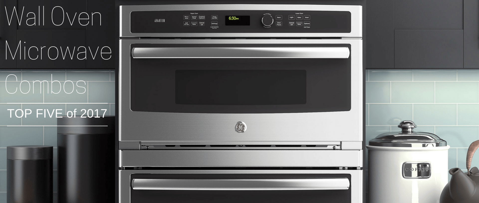 30 Wall Ovens Top 5 Wall Oven Microwave Combos Of 2017 Appliances Connection