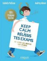 keep-calm-et-reussis-tes-exams